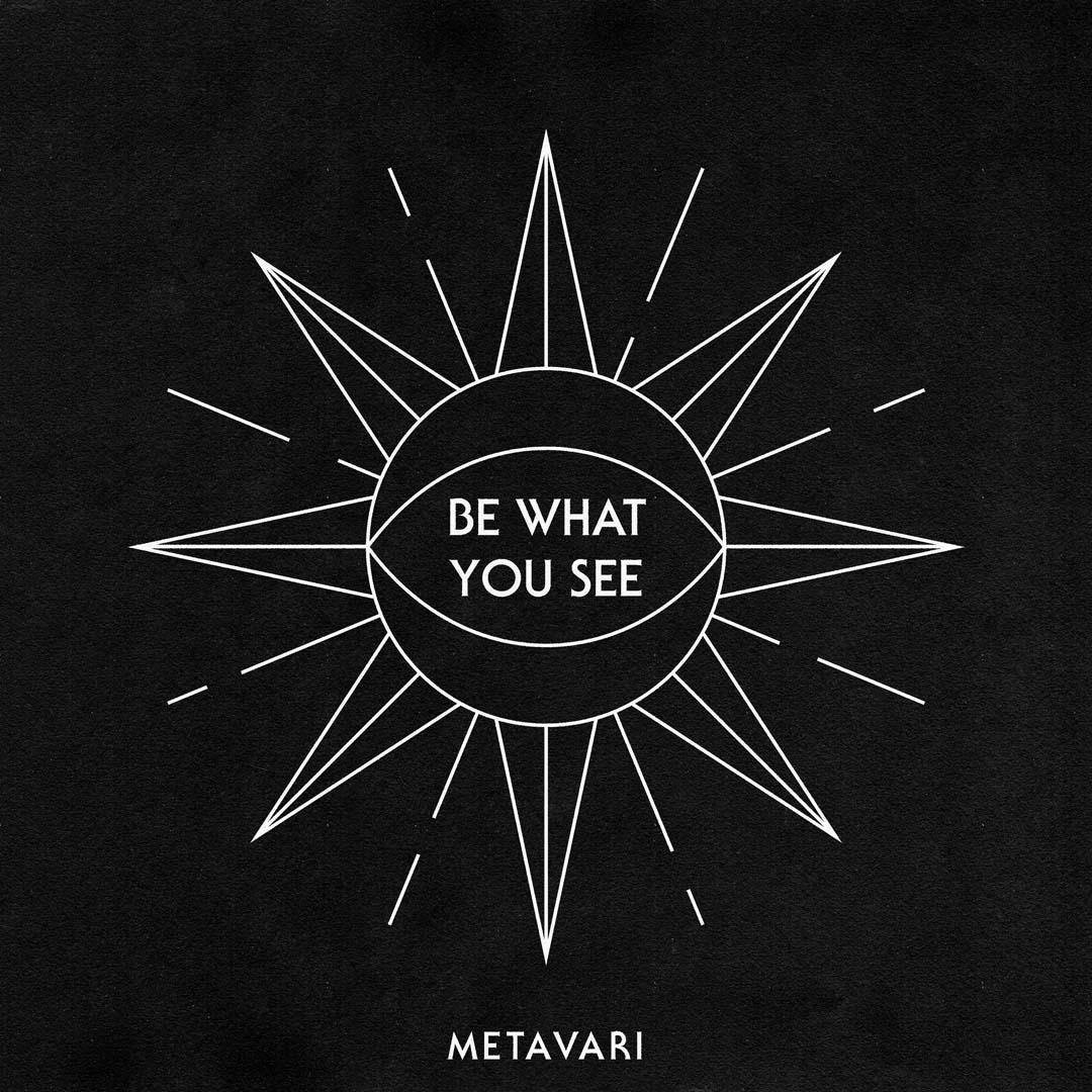 Bewhatyousee_metavari